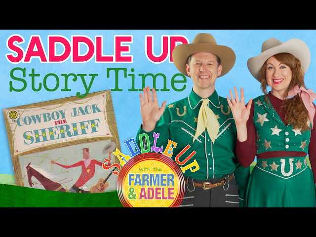 Saddle Up Story Time: CowboyJack The Sheriff