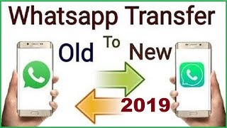 Transfer whatsapp from one phone to another | Whatsapp Backup 2019