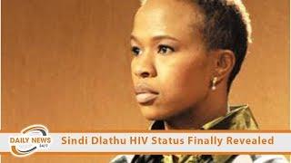 SHOCK! Sindi Dlathu HIV Status Finally Revealed.