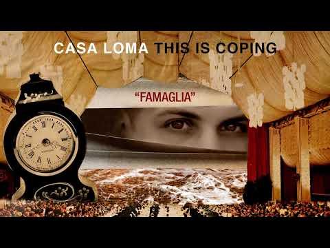 """Casa Loma """"Famaglia"""""""