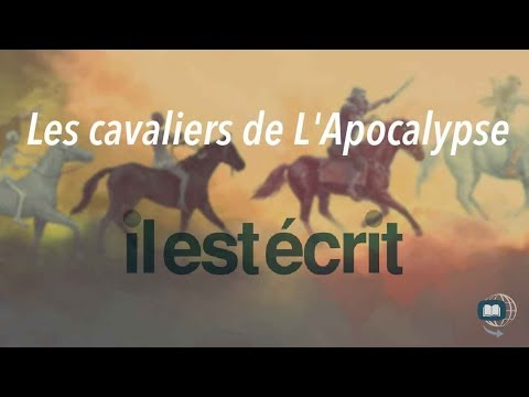 Les cavaliers de l'Apocalypse - Il Est Écrit
