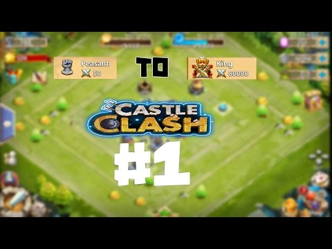 PEASANT To KING #1 - Castle Clash