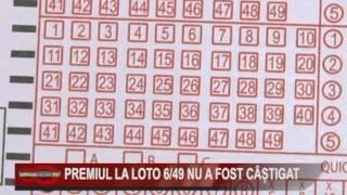 PREMIUL LA LOTO 6 DIN 49 NU A FOST CASTIGAT