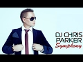 DJ Chris Parker Symphony Best Songs mp3