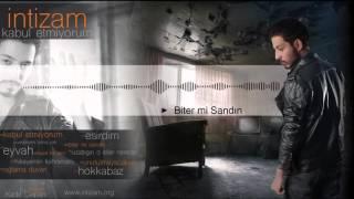 08. İntizam - Biter Mi Sandın ? ( Official Audio )