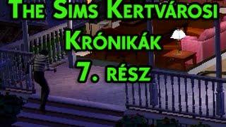 The Sims Kertvárosi Krónikák 7. rész - Betörő!!