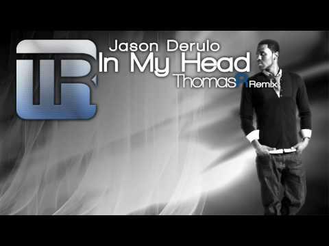 Jason Derulo - In My Head (Thomas R. Remix) [DOWNLOAD]