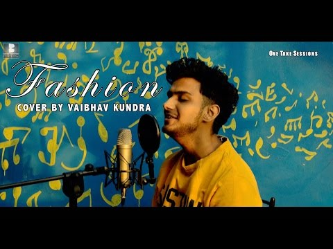 Fashion (Guru Randhawa) - One Take Session - Cover By Vaibhav Kundra || Bhokali Music||