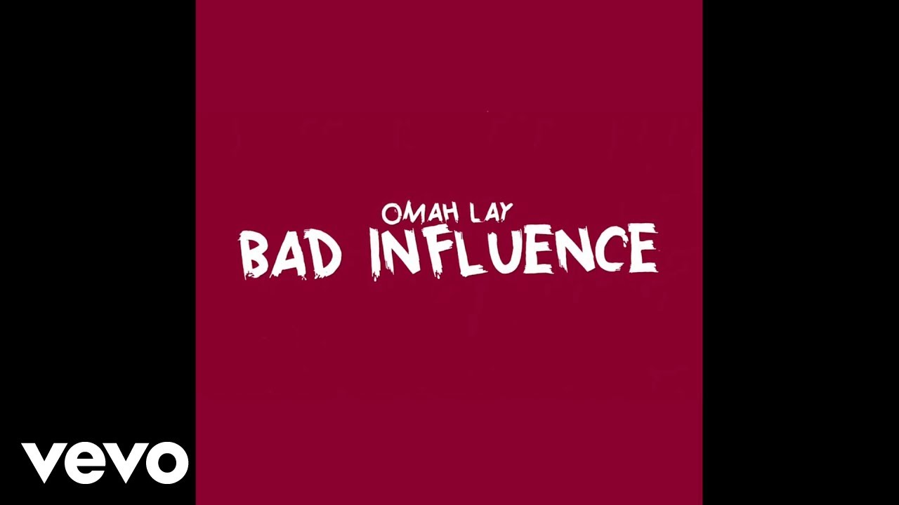 Download Omah Lay - Bad Influence (Official Lyric Video)