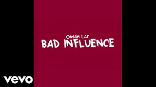 Omah Lay - Bad Influence (Official Lyric Video)