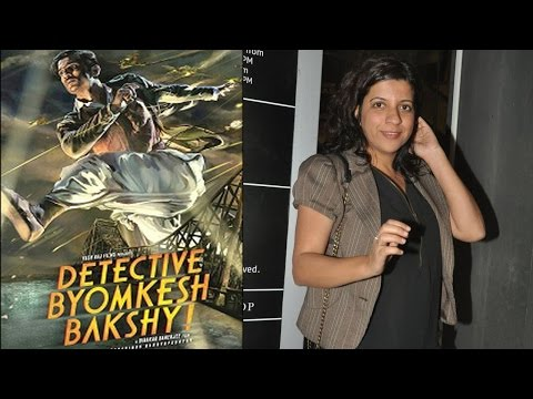 Zoya Akhtar reviews 'Detective Byomkesh Bakshy!'