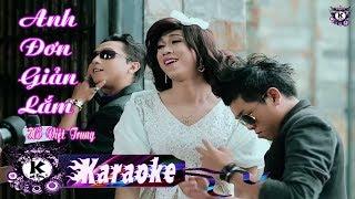 Anh Đơn Giản Lắm | Karaoke Beat Chuẩn | Hồ Việt Trung
