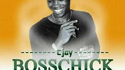 BossChick by CJay  (New Liberian Music 2017)