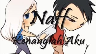 Video Naff - Kenanglah Aku download MP3, 3GP, MP4, WEBM, AVI, FLV April 2018