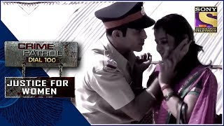 Crime Patrol | ???? | Justice For Women