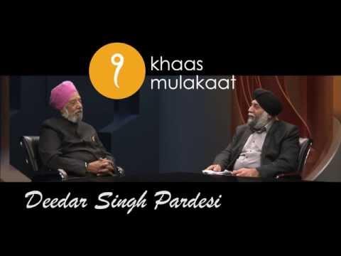 Ik Khaas Mulakaat Kushdev and Deedar Singh...