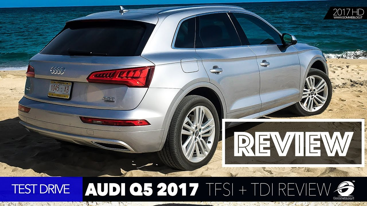 audi q5 2017 2 0 tfsi v6 3 0 tdi quattro test drive report review cars youtube. Black Bedroom Furniture Sets. Home Design Ideas