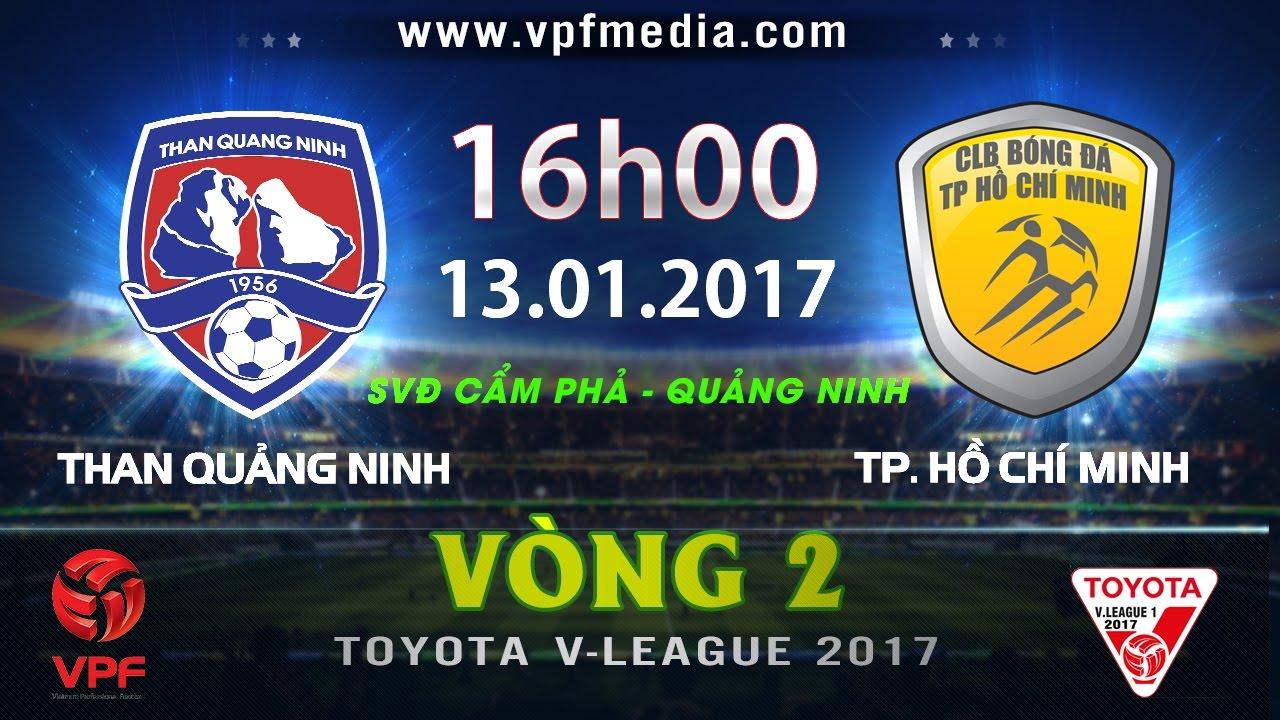 Xem lại: Than Quảng Ninh vs TP Hồ Chí Minh