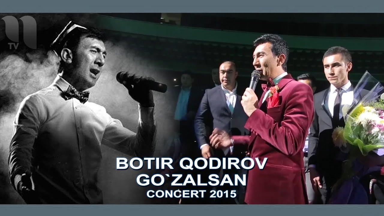 Botir Qodirov - Go`zalsan | Ботир Кодиров - Гузалсан (concert 2015)