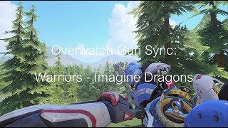 Overwatch Gun Sync: Warriors - Imagine Dragons
