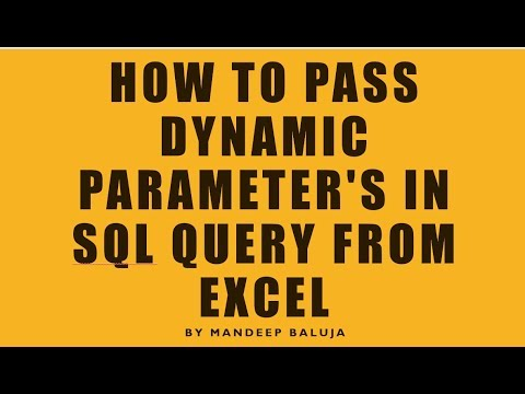 how to pass dynamic parameters to SQL query from Excel to import the data  in it