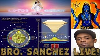 Lotus Ocean & Bro. Sanchez Discusses Vedic Cosmology & Flat Earth!!! #FLATPOWER