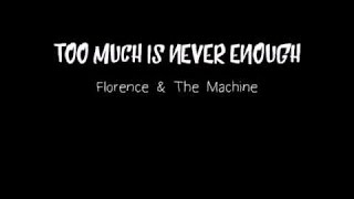 [Florence + The Machine] Songs From Final Fantasy XV - Too Much is Never Enough