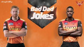 Bad Dad Jokes ft. Jonny and Jason | IPL 2021 | SRH