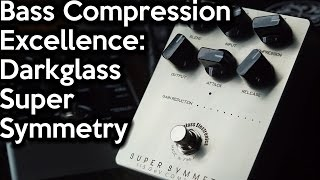 Bass Compression Excellence - Darkglass Super Symmetry | SpectreSoundStudios DEMO