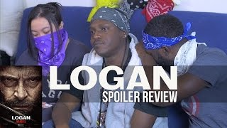 LOGAN | Spoiler Movie Review