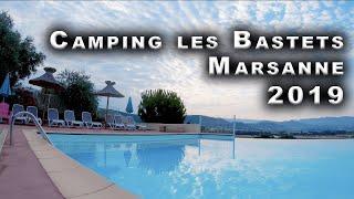 Camping Les Bastets 4 étoiles - Marsanne 2019