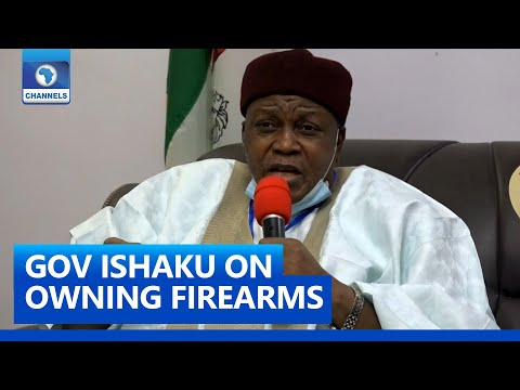 'Allow Citizens To Own Licensed Guns To Protect Themselves' - Gov Ishaku | 3 Feb 2021