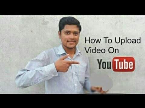 How To Upload Video On YouTube ?