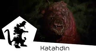 Katahdin - Monsters Declassified [Prophecy 1979 Lore]