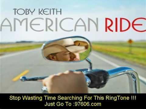 Toby Keith American Ride lyrics