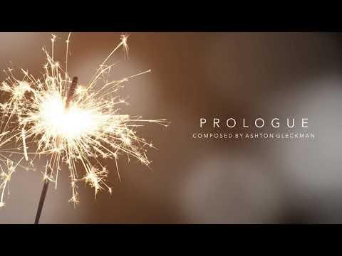 Ashton Gleckman - Prologue