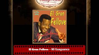 El Gran Fellove – Mi Guaguanco (Perlas Cubanas)