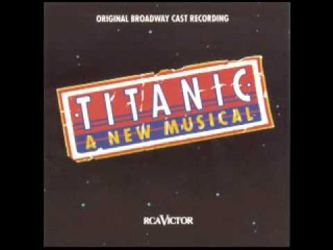 Titanic A New Musical The Proposal The Night Was Alive Youtube