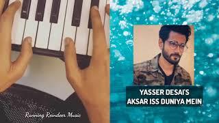 Aksar Iss Duniya Mein | Unplugged by Yasser Desai | Running Reindeer Music