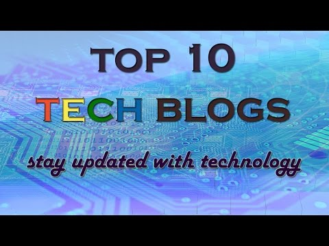 top 10 tech blogs : stay updated with technology ✔