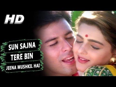 Sun Sajna Tere Bin Jeena Mushkil Hai | Alka Yagnik | Jeevan Yudh Songs | Mamta Kulkarni