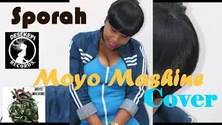 Moyo Mashine Kwenye Beat Ya Lava Lava Dede Cover By Sporah