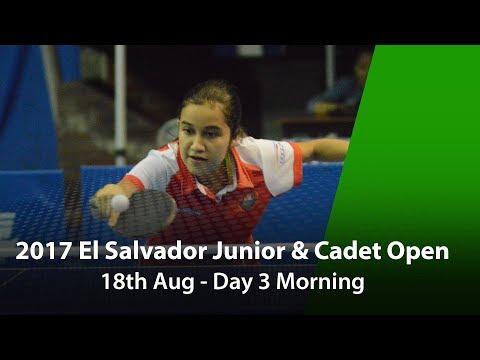 2017 ITTF El Salvador Junior & Cadet Open - Day 3 Morning