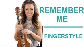 Remember Me - Fingerstyle Ukulele Tutorial with Play Along