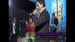 Los Conquistadores de Calpa - Willian Quispe Olivares Calpa 15.12.2,017