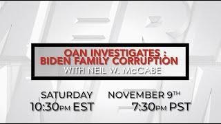One America News Investigates: Biden Family Corruption with Neil W. McCabe
