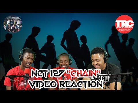 """NCT 127 """"Chain"""" Music Video Reaction"""