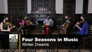 "FOUR SEASONS IN MUSIC: ""Winter Dreams"""