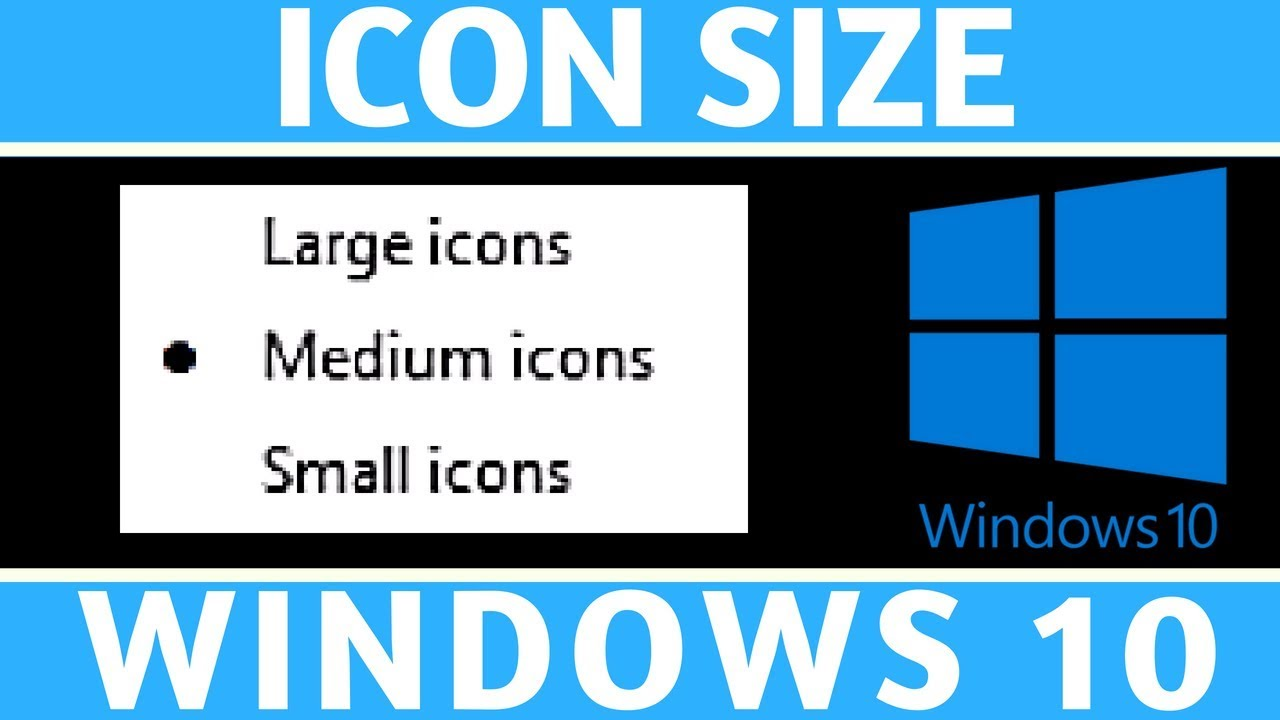 how to change size of icons windows 10
