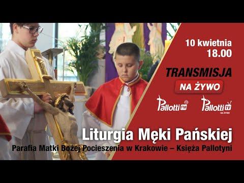 Liturgia Męki Pańskiej //Pallotyni Kraków// 10 kwietnia, 18.00